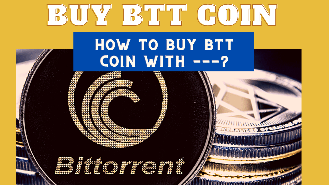 how to buy btt coin