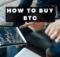 How To buy BTC